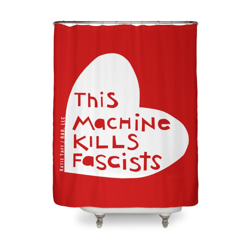 This Machine White Home Shower Curtain by Revolution Art Offensive
