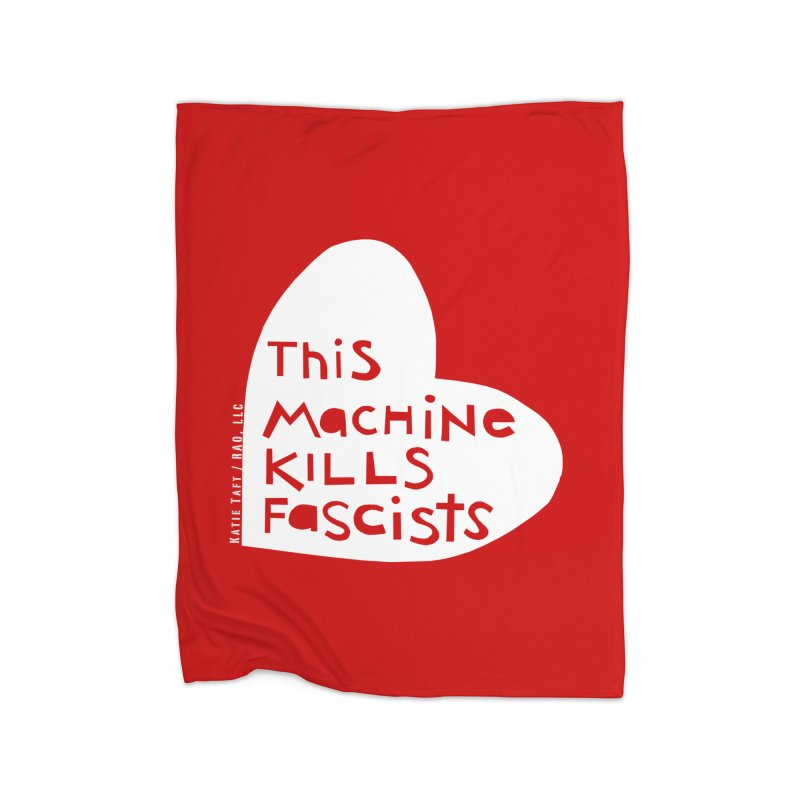 This Machine White Home Blanket by Revolution Art Offensive