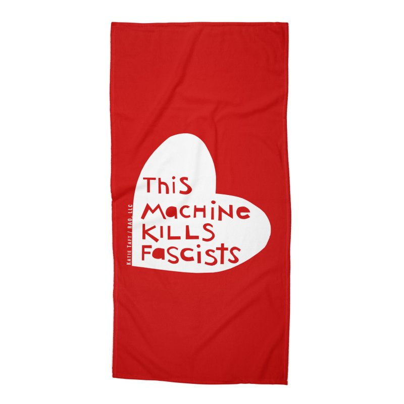 This Machine White Accessories Beach Towel by Revolution Art Offensive