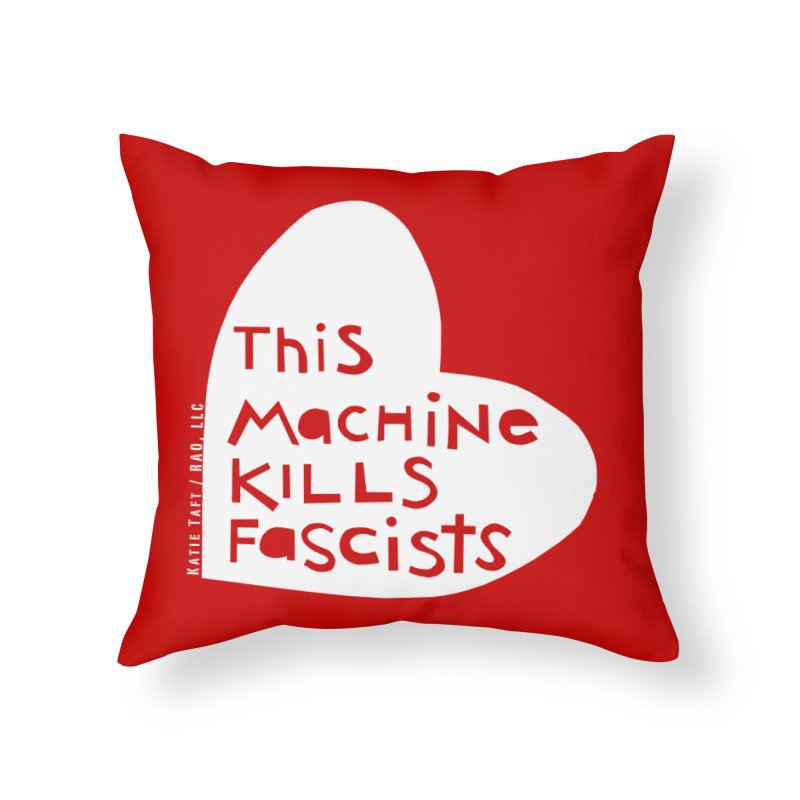 This Machine White Home Throw Pillow by Revolution Art Offensive