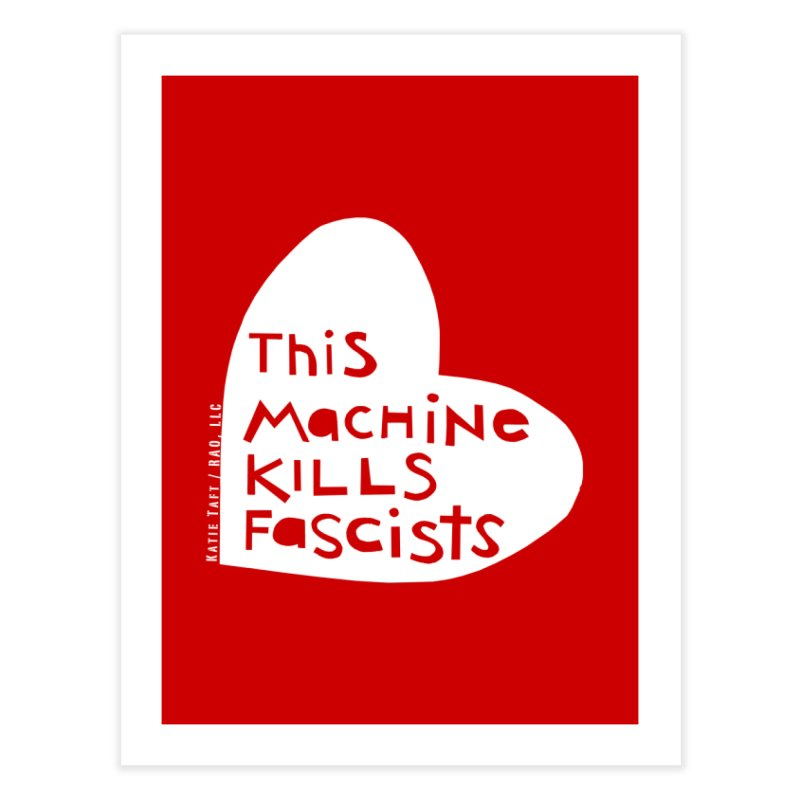 This Machine White Home Fine Art Print by Revolution Art Offensive
