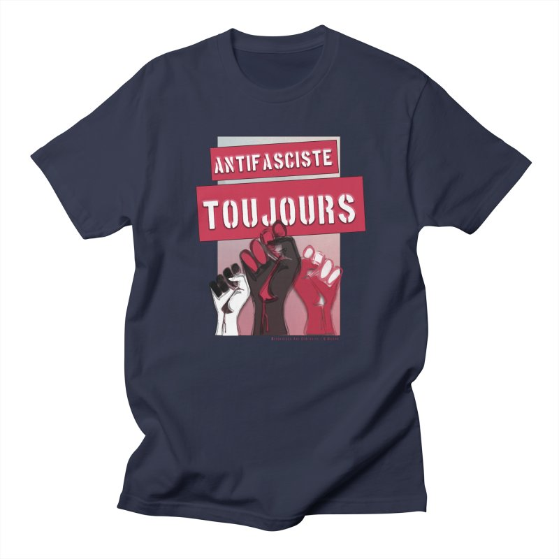 Antifasciste Toujours  Men's T-shirt by Revolution Art Offensive