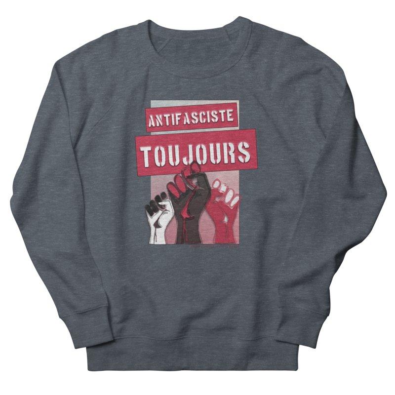 Antifasciste Toujours  Men's Sweatshirt by Revolution Art Offensive