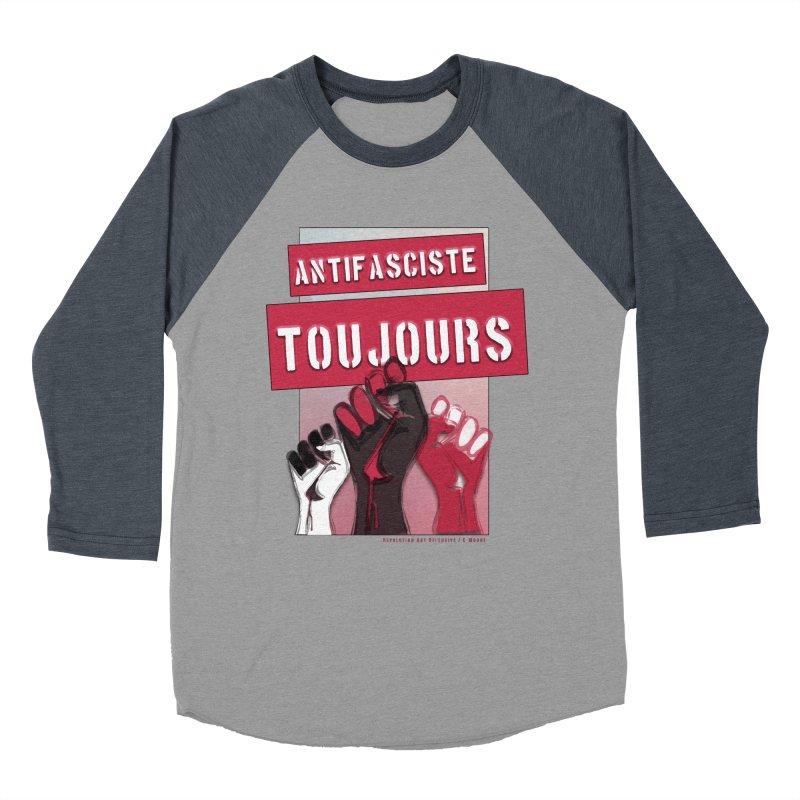 Antifasciste Toujours  Women's Baseball Triblend T-Shirt by Revolution Art Offensive