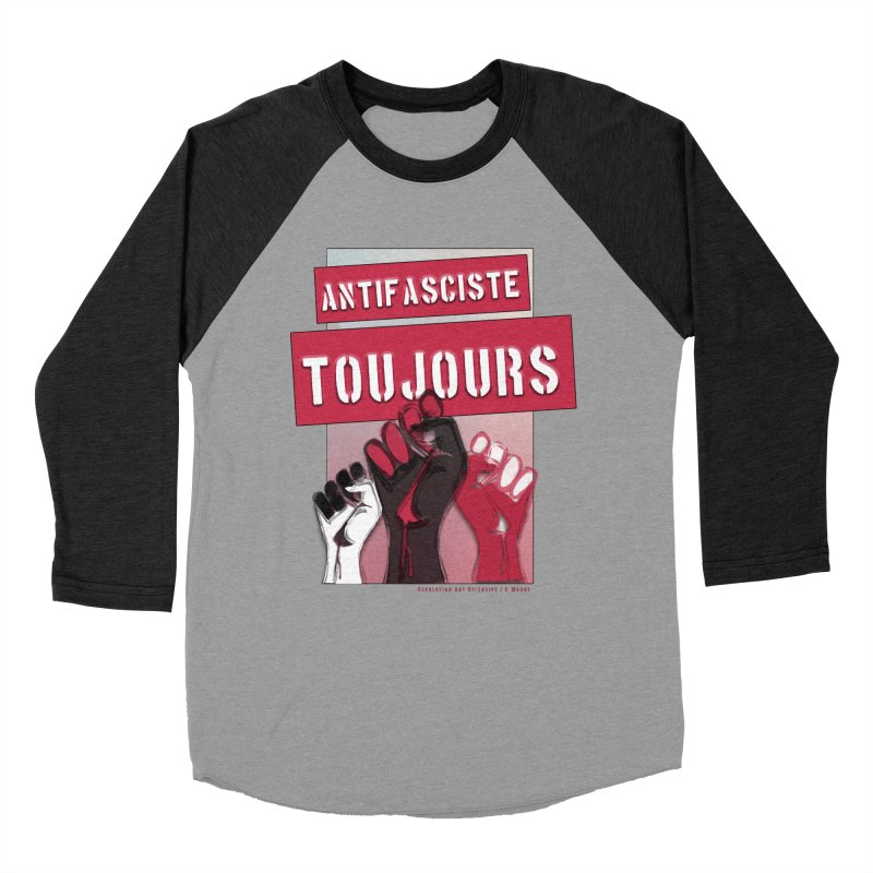 Antifasciste Toujours  Men's Baseball Triblend T-Shirt by Revolution Art Offensive