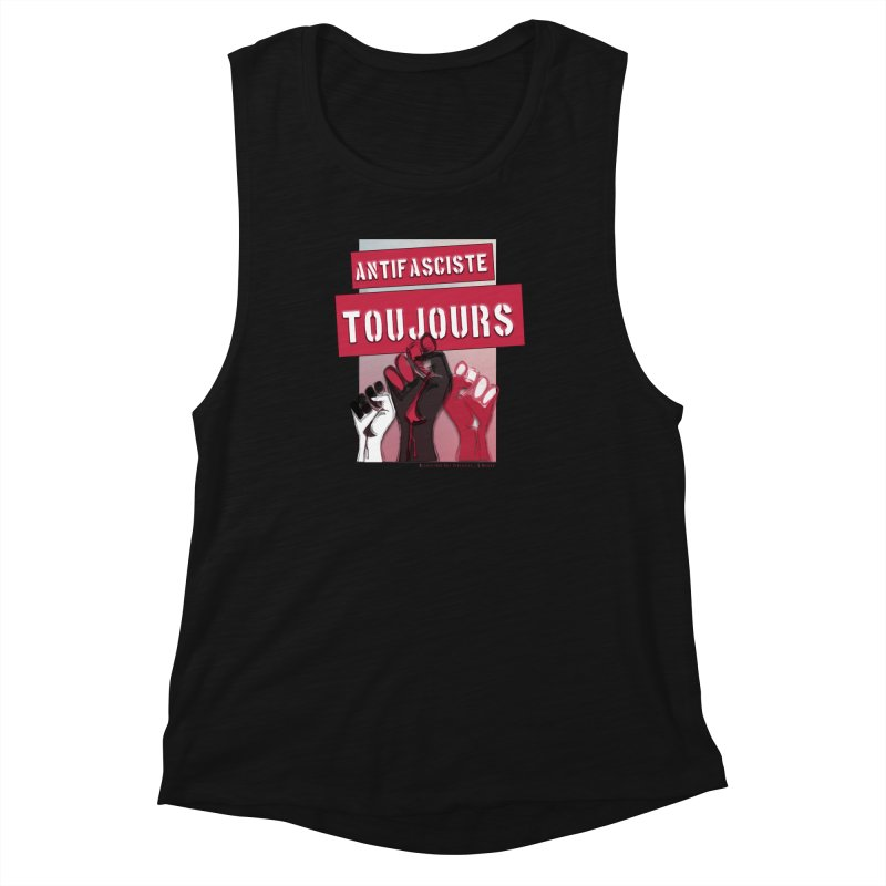 Antifasciste Toujours  Women's Muscle Tank by Revolution Art Offensive