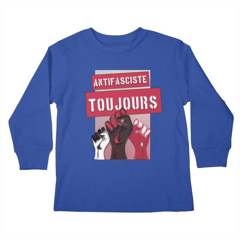 Antifasciste Toujours  Kids Longsleeve T-Shirt by Revolution Art Offensive