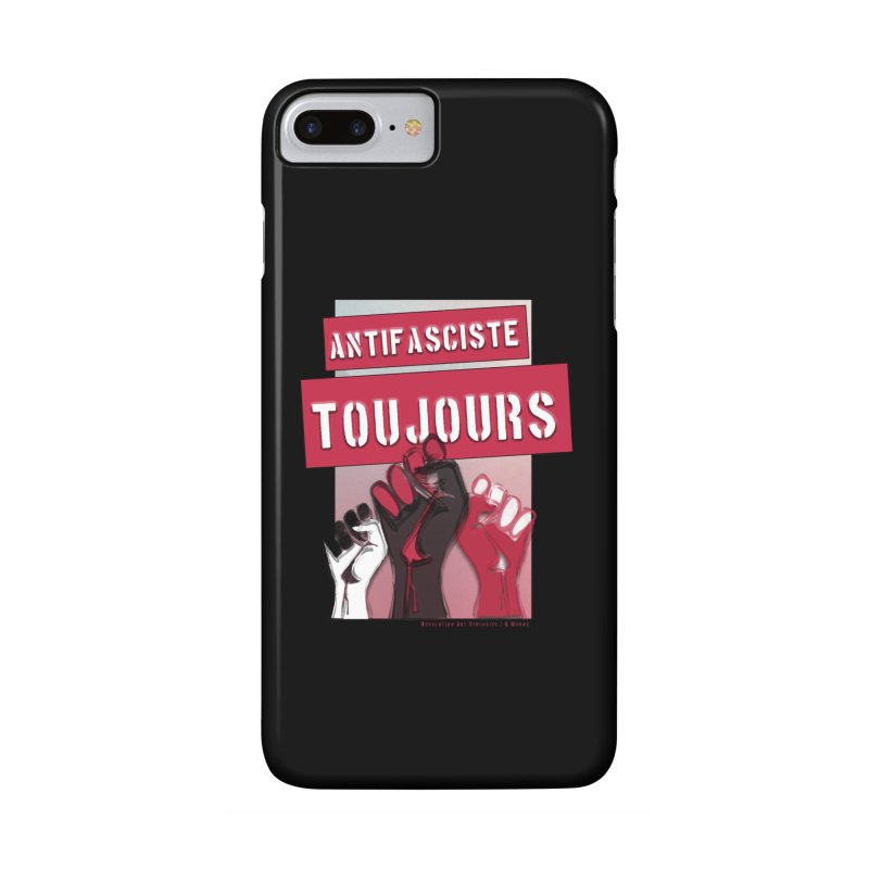 Antifasciste Toujours in iPhone 7 Plus Phone Case Slim by Revolution Art Offensive