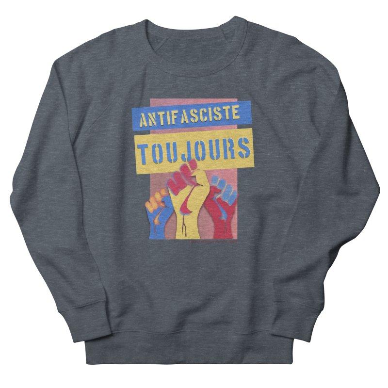 Antifasciste Toujours F/C Men's Sweatshirt by Revolution Art Offensive