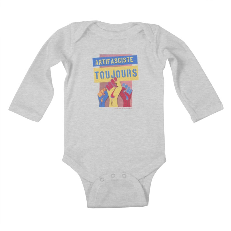 Antifasciste Toujours F/C Kids Baby Longsleeve Bodysuit by Revolution Art Offensive