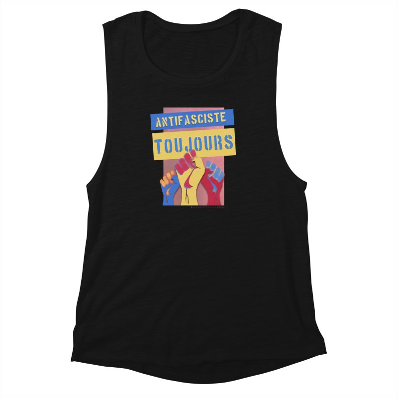 Antifasciste Toujours F/C Women's Muscle Tank by Revolution Art Offensive
