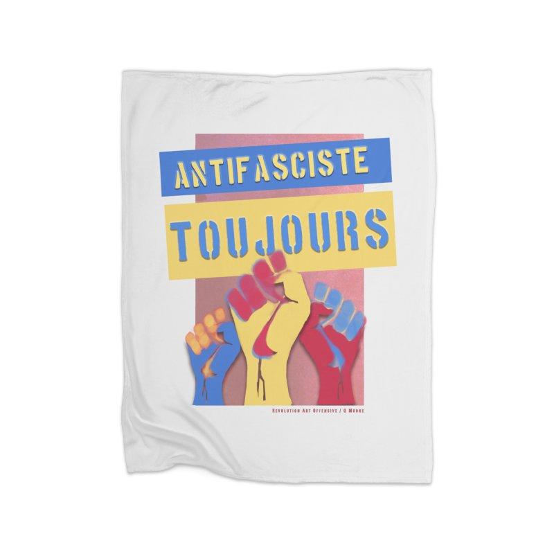 Antifasciste Toujours F/C Home Blanket by Revolution Art Offensive