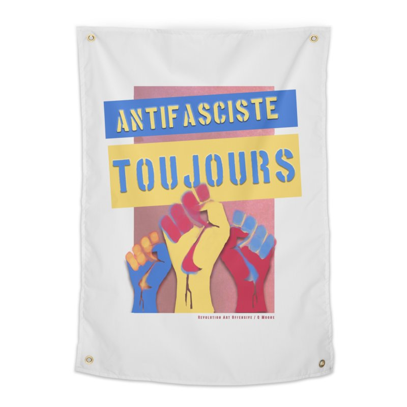 Antifasciste Toujours F/C Home Tapestry by Revolution Art Offensive
