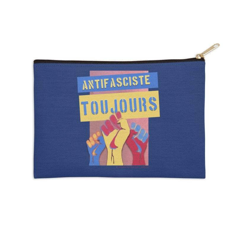 Antifasciste Toujours on Dark B/G Accessories Zip Pouch by Revolution Art Offensive