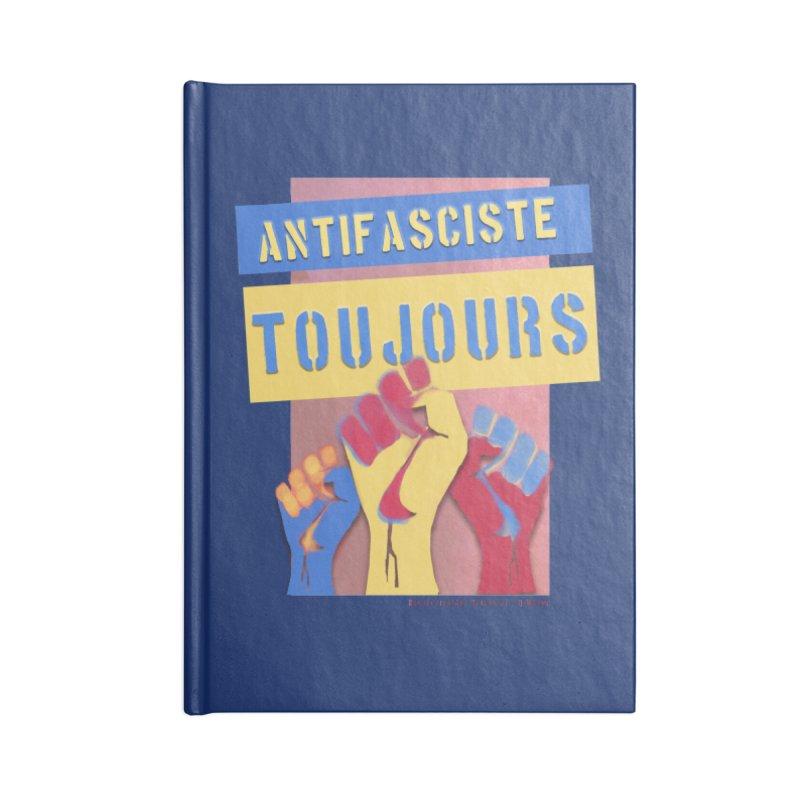 Antifasciste Toujours on Dark B/G Accessories Notebook by Revolution Art Offensive