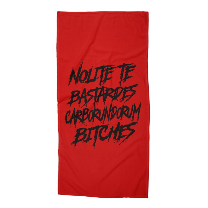 Nolite Te Bastardes for ProChoice and ReproHealth Accessories Beach Towel by Revolution Art Offensive