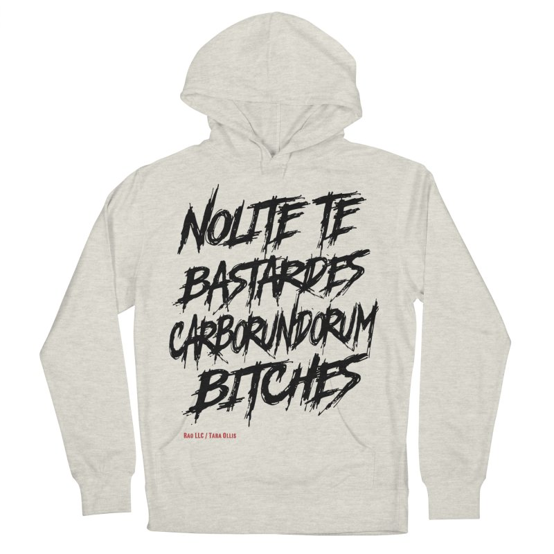 Nolite Te Bastardes for ProChoice and ReproHealth Men's Pullover Hoody by Revolution Art Offensive