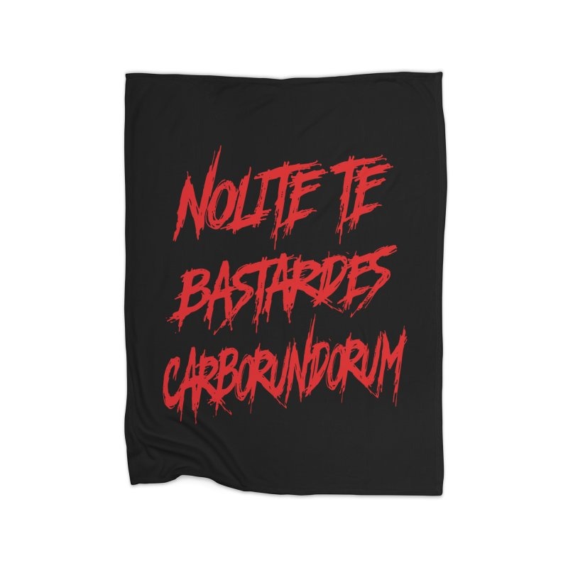 Nolite Te Bastardes RED Handmaid's Tale Home Blanket by Revolution Art Offensive