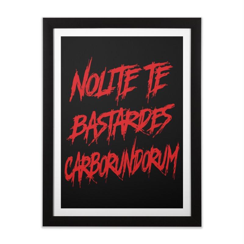 Nolite Te Bastardes RED Handmaid's Tale Home Framed Fine Art Print by Revolution Art Offensive