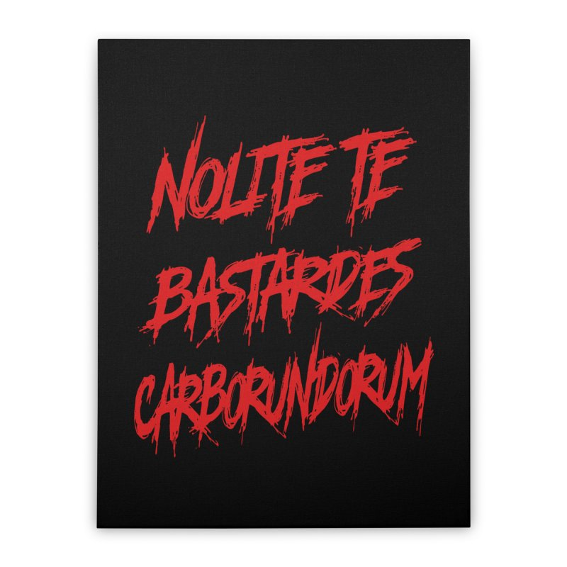 Nolite Te Bastardes RED Handmaid's Tale Home Stretched Canvas by Revolution Art Offensive