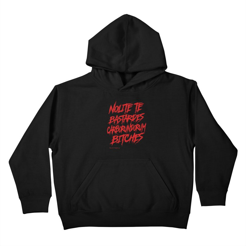 Nolite Te Bastardes Bitches Handmaid'sTale ReproRights RED Kids Pullover Hoody by Revolution Art Offensive