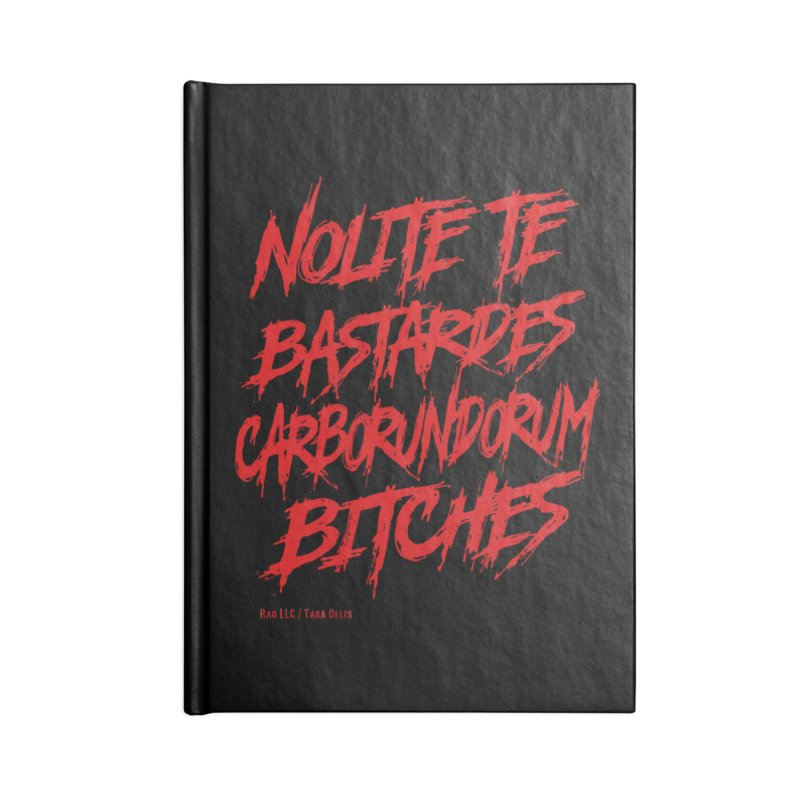 Nolite Te Bastardes Bitches Handmaid'sTale ReproRights RED Accessories Notebook by Revolution Art Offensive