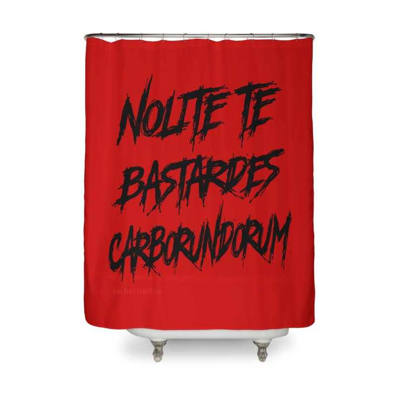 Nolite Te Bastardes Black Handmaid's Tale ReproHealth Home Shower Curtain by Revolution Art Offensive