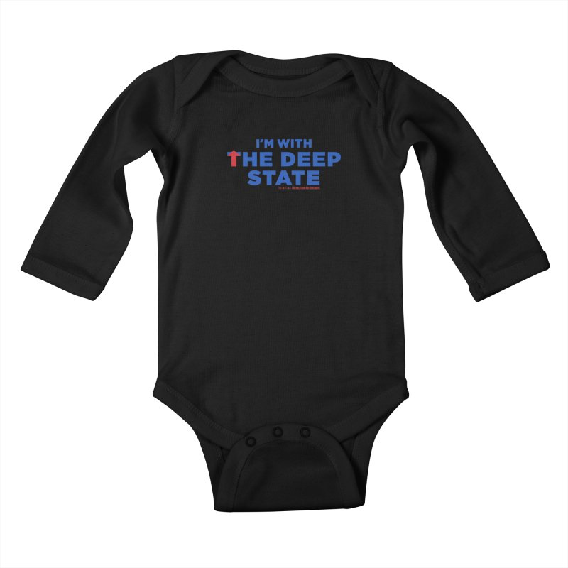I'm With the Deep State Kids Baby Longsleeve Bodysuit by Revolution Art Offensive