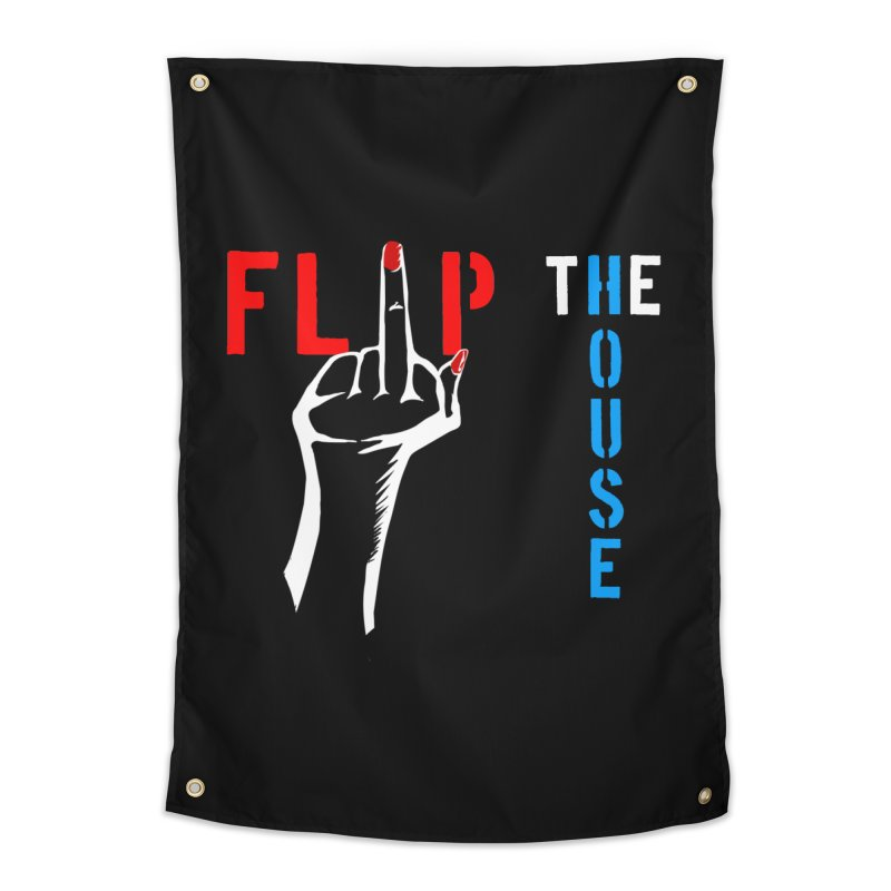 Flip the House 2018 Election  Home Tapestry by Revolution Art Offensive
