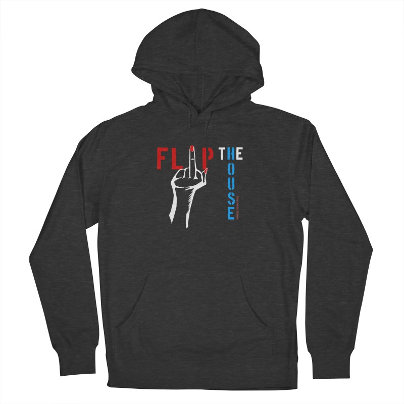 Flip the House 2018 Election  Women's Pullover Hoody by Revolution Art Offensive