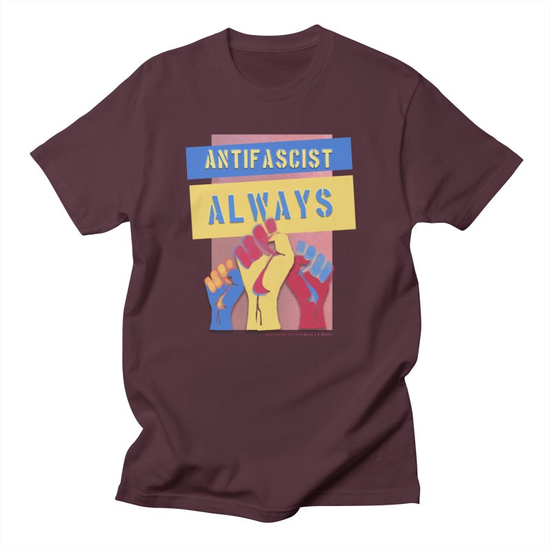 Antifascist Always: English Women's Regular Unisex T-Shirt by Revolution Art Offensive