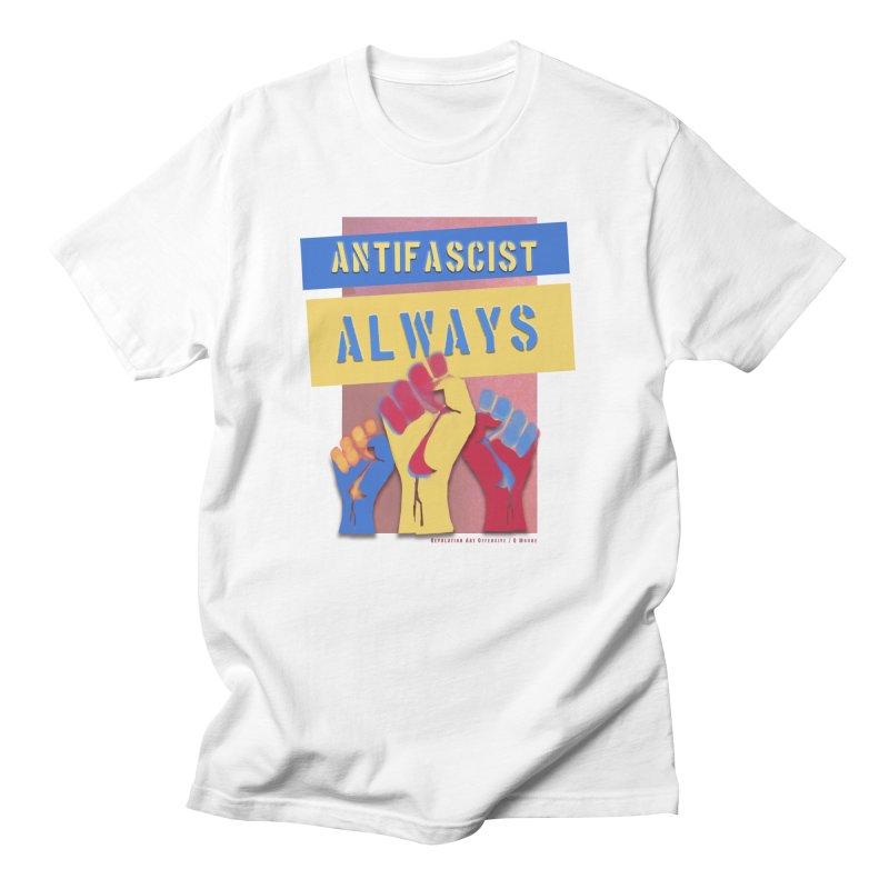 Antifascist Always: English Women's Unisex T-Shirt by Revolution Art Offensive