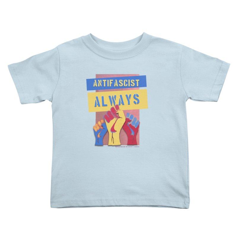 Antifascist Always: English Kids Toddler T-Shirt by Revolution Art Offensive