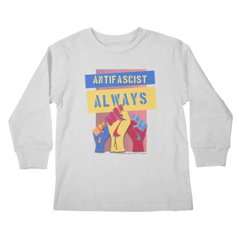 Antifascist Always: English Kids Longsleeve T-Shirt by Revolution Art Offensive