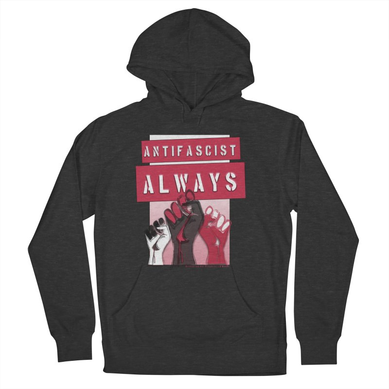 Antifascist Always Red English Women's Pullover Hoody by Revolution Art Offensive