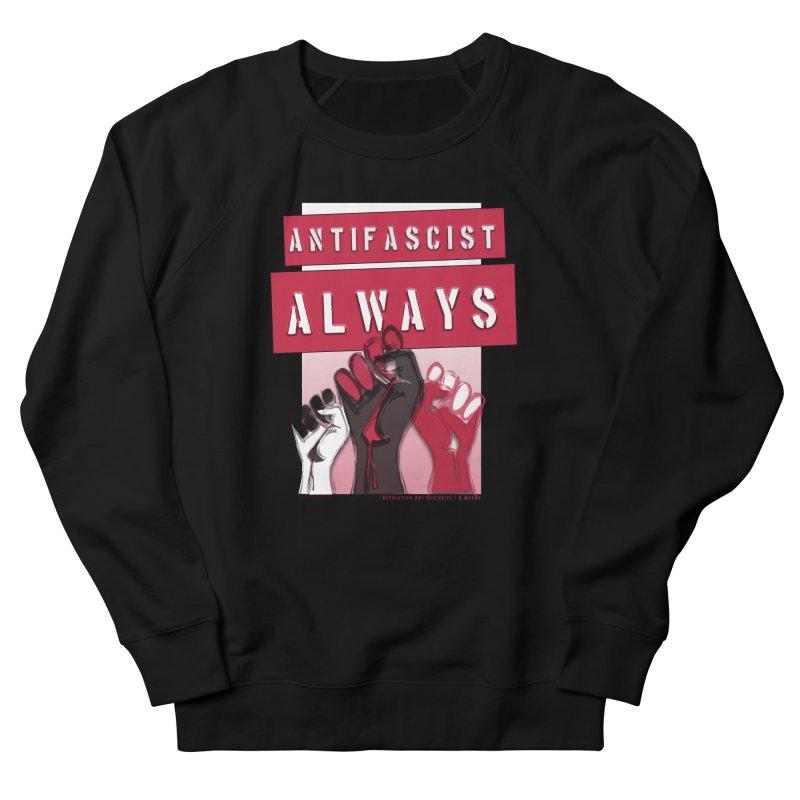 Antifascist Always Red English Women's Sweatshirt by Revolution Art Offensive