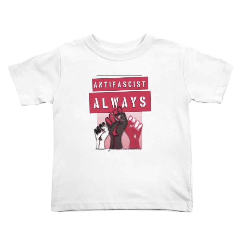 Antifascist Always Red English Kids Toddler T-Shirt by Revolution Art Offensive