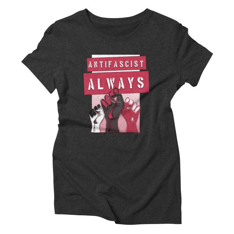 Antifascist Always Red English Women's Triblend T-shirt by Revolution Art Offensive