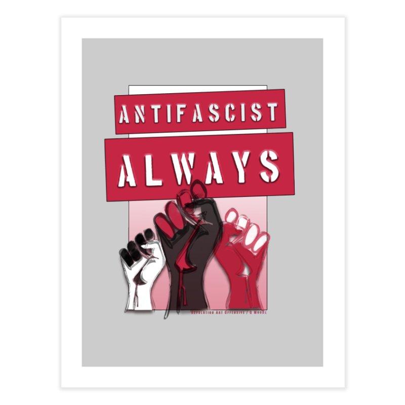 Antifascist Always Red English Home Fine Art Print by Revolution Art Offensive