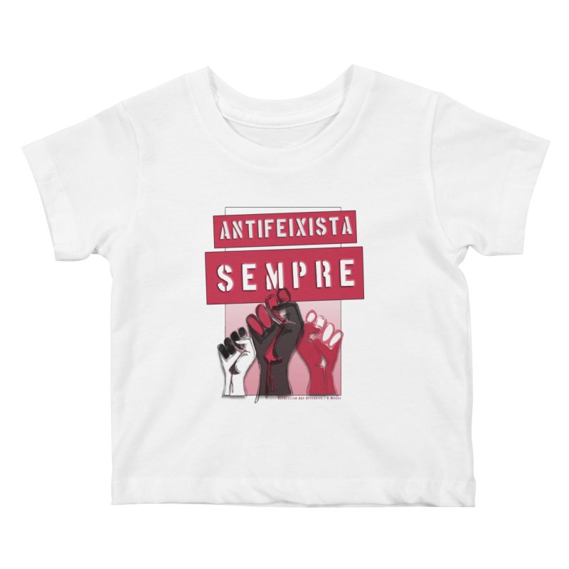 Antifeixista Sempre Catalán: Red Kids Baby T-Shirt by Revolution Art Offensive