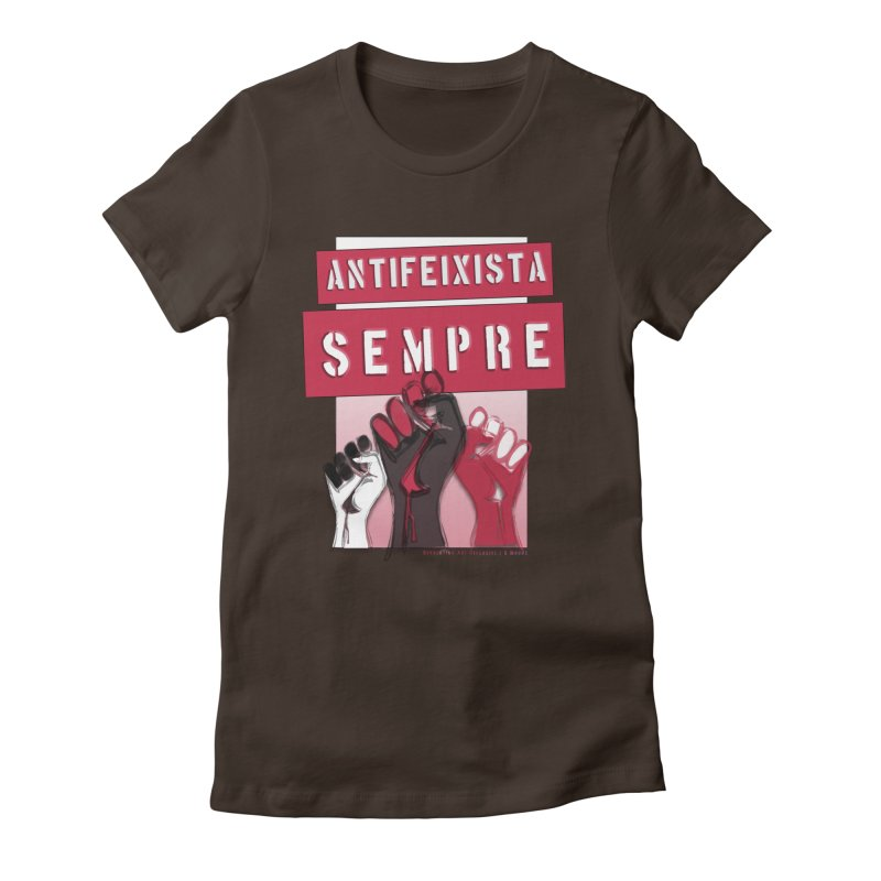 Antifeixista Sempre Catalán: Red Women's Fitted T-Shirt by Revolution Art Offensive