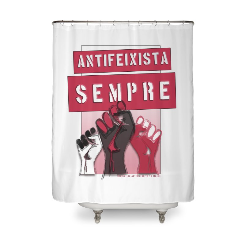 Antifeixista Sempre Catalán: Red Home Shower Curtain by Revolution Art Offensive