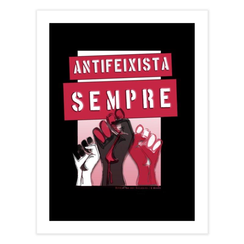 Antifeixista Sempre Catalán: Red Home Fine Art Print by Revolution Art Offensive