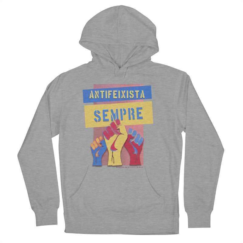 Antifeixista Sempre Catalán Color Men's French Terry Pullover Hoody by Revolution Art Offensive