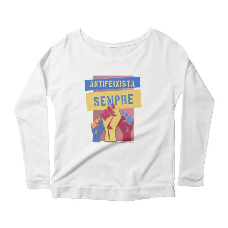 Antifeixista Sempre Catalán Color Women's Scoop Neck Longsleeve T-Shirt by Revolution Art Offensive