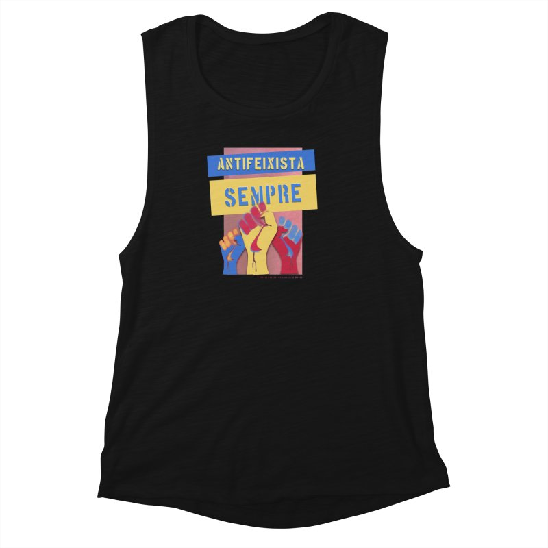 Antifeixista Sempre Catalán Color Women's Muscle Tank by Revolution Art Offensive