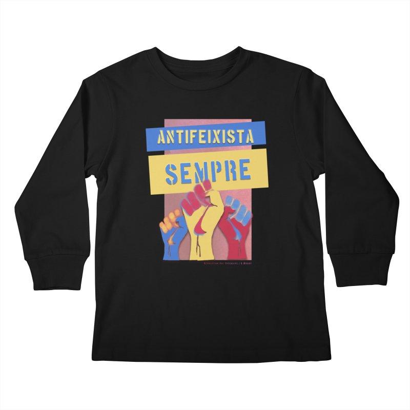 Antifeixista Sempre Catalán Color Kids Longsleeve T-Shirt by Revolution Art Offensive