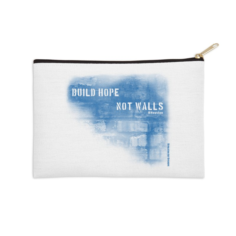 Build Hope Not Walls Houston Blue Accessories Zip Pouch by Revolution Art Offensive
