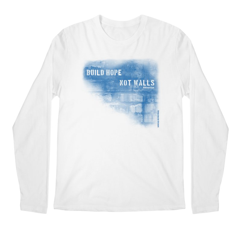 Build Hope Not Walls Houston Blue Men's Regular Longsleeve T-Shirt by Revolution Art Offensive