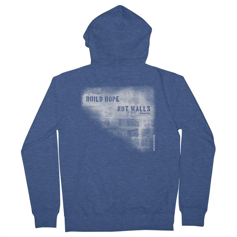 Build Hope Not Walls White Houston Women's French Terry Zip-Up Hoody by Revolution Art Offensive